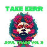 Soul Trade vol 3