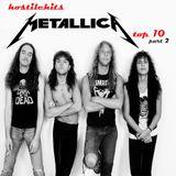 Hostile Hits - Metallica part2. Top 10