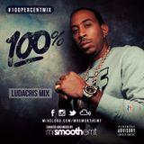 100% Ludacris - mixed by @MrSmoothEMT | #100PercentMix