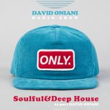 Radio Show ONLY Soulful&Deep House part David Oniani