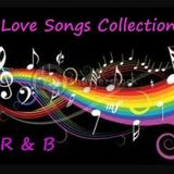 R & B Love Songs Collection...