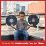 Discogs Mix 068 - Kids Dig with DJ Flying Ace