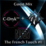 C-Dryk & NeaZy | The French Touch #1