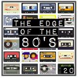 THE EDGE OF THE 80'S : 20