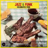 Jazz & Funk celebrates Food
