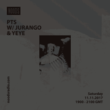 PTS W/ Jurango & Yeye: 11-11-17