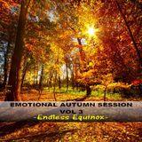 EMOTIONAL AUTUMN SESSION VOL 3 - Endless Equinox -