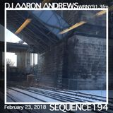 Sequence 194-DJ Aaron Andrews-February 23, 2018