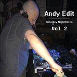 Andy Edit - Saturday Night Disco Vol 2