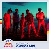 Choice Mix - Equiknoxx