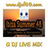 Ibiza Summer 48 - soul, heaven & housemusic