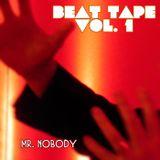 Mr. Nobody - Beat Tape vol. 1