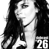 Dubcast #26