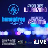 Honey Drop with Lucia Dee & DJ Jairzinho - Beats Beneath featured Producer: Kriswontwo [HD.19.01]