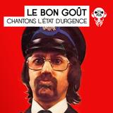 Le Bon Goût #7 : police partout, musique nulle part