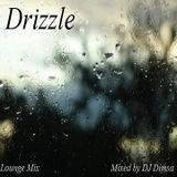 Drizzle - Living Lounge Mix (Re-Post)