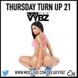 Thursday Turn Up 21 [ Hip Hop | Rnb |UK Afro ]