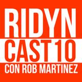 RIDYNCAST | Episodio 10