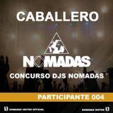 I CONCURSO DJS NOMADAS - CABALLERO