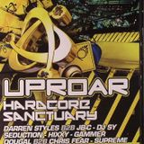Uproar - Hardcore Sanctury - 25-02-11 - seduction