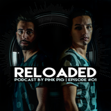 Reloaded by Pink Pig #01