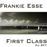 Frankie Esse - First class