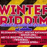 Winter Riddim(bombastic recording studio 2016 @riddimz-link-UPZ) Mixed By MELLOJAH FANATIC OF RIDDIM