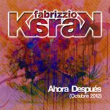 07. Fabrizzio Karak - Ahora Después (Oct 2012)