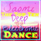 Saomi - The Top Ten of Deep Electronic Dance