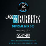 JAGGED EDGE BARBERS MIX 003 *HOUSE & RNB* @DJARVEE