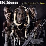 Bi☣ Z☢unds - The Zounds Of a Tribe (May  2015 Podcast)