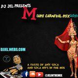 DJ JEL PRESENTS 2014 MIAMI CARNIVAL MIX
