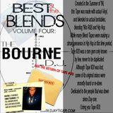 Best Of The Blends V4, The BOURNE DJ aKa The Return of Tape 20