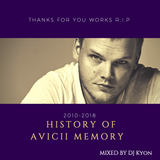 History of Avicii Memory Mix(2010-2018) By DjKyon