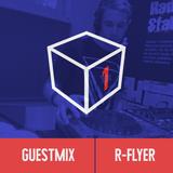 R-Flyer Guestmix / Shadowbox @ Radio 1 19/07/2015