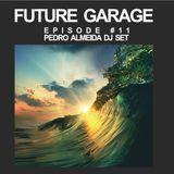 Future Garage - Episode 11