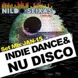 Set Mix JAN-2015 (Indie Dance & Nu Disco)