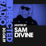 Defected Radio Show presented by Sam Divine - 30.08.19
