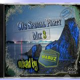 90's Special Party Mix III (mixed by Mabuz)