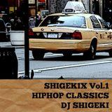 SHIGEKIX Vol.1 - HIPHOP CLASSICS-