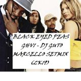 BLACK EYED PEAS GHV1 - DJ GUTO MARCELLO SETMIX (2K19)