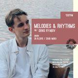 Melodies & Rhythms w/ Denys Ryabov - 28/10/2015
