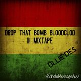 Drop The Bloodclot II! Mixtape