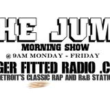 The Jump Live on WWW.TIGERFITTEDRADIO.COM    Episode  4/4/16