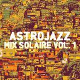 DJ Astrojazz - Mix Solaire Vol. 1