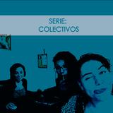 Apalabrando. Serie: Colectivos. Güea FM