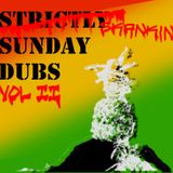 Strictly Sunday Dubs Vol II