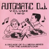 Automatic D.J. Volume Two