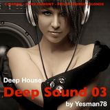 DEEP SOUND 03 (Calvin Harris, Duke Dumont, Philip George, Blonde)