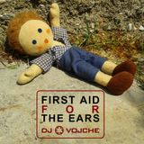 First Aid For The Ears by DJ Vojche
